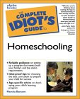 Complete Idiots Guide to Homeschooling